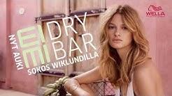 Wellan EIMI Dry Bar on auennut Sokos Wiklundilla! | Sokos & Emotion