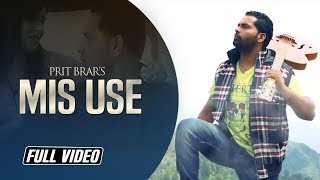 Mis Use (Prit Brar) Mp3 Song Download