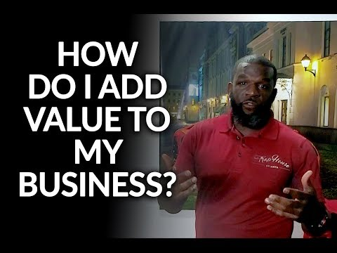 How Do I Add Value to my Business by JIMMY VALENTINE