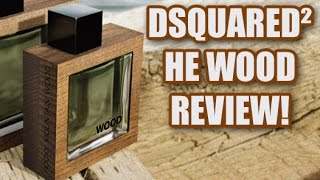 He Wood by DSquared2 Fragrance / Cologne Review