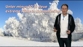 Eiskalt: unter -30°C! In den USA ist es fast 50°C kälter als in Deutschland! (Mod.: Dominik Jung)