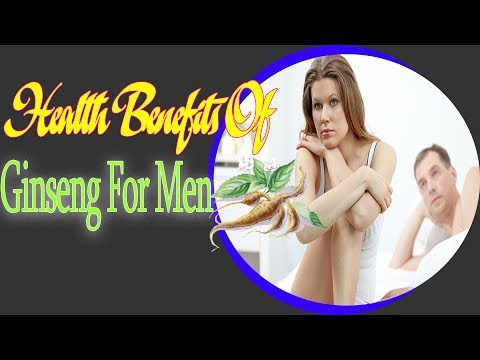 Health Benefits Of Ginseng For Men | Useful info