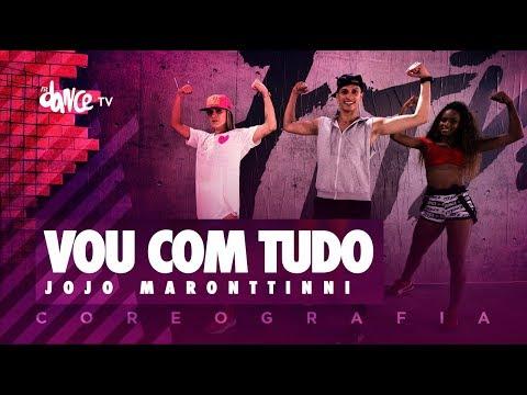 Vou Com Tudo - Jojo Maronttinni  FitDance TV Coreografia Dance