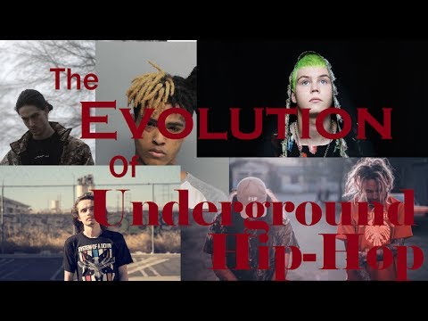 The Evolution Of Underground Rap & Hip-Hop (2012 2017)