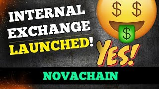 NOVACHAIN | INTERNAL EXCHANGE LAUNCHED! (100 NOVA GIVEAWAY)