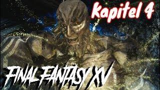 Final Fantasy XV Kapitel 4