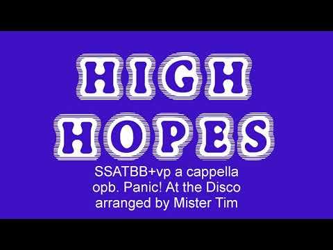 High Hopes SSATBB+vp A Cappella By Mister Tim