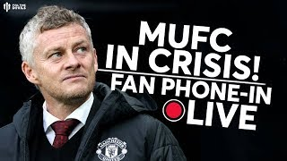 MUFC IN CRISIS! Manchester United Fan Phone In!