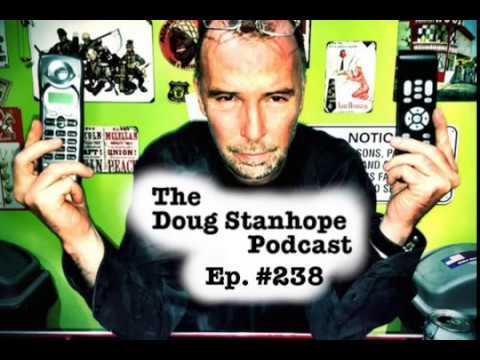 Doug Stanhope Podcast #238 - It's The End of the Podcast (as we know it)