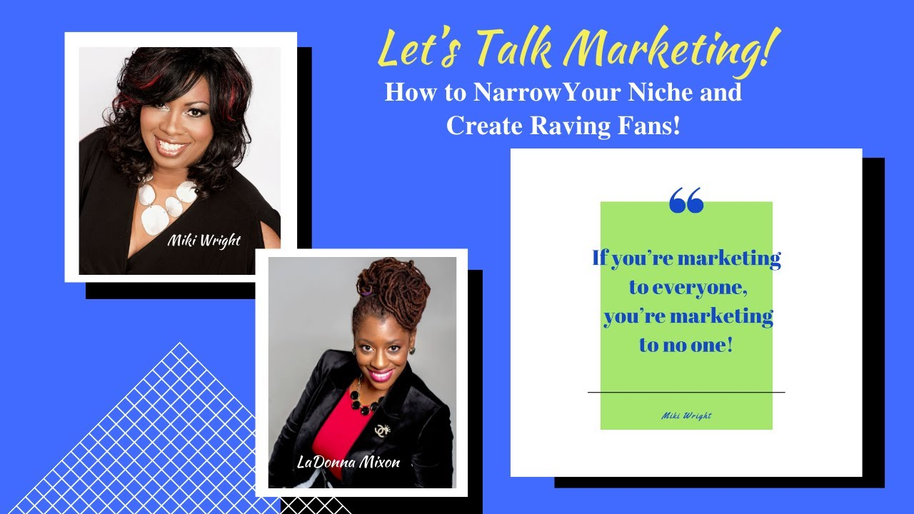 How to Narrow Your Niche and Create Raving Fans, Even During a Pandemic