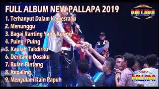 Download FULL ALBUM NEW PALLAPA 2019 TERHANYUT DALAM KEMESRAAN