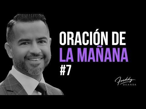 Oración de la  Mañana #7 - Freddy DeAnda