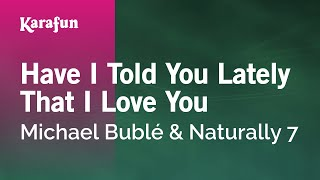 Karaoke Have I Told You Lately That I Love You - Michael Bublé *