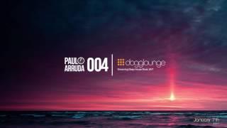 Paulo Arruda • Dogglounge 004 • Deep House Classics