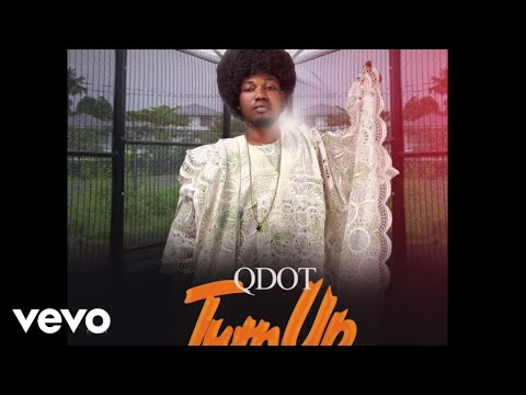 Q-dot - Turn Up (Audio)