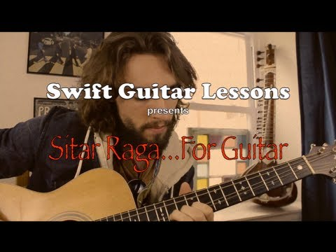 Advanced Guitar Lesson - Indian Raga, sitar style guitar playing