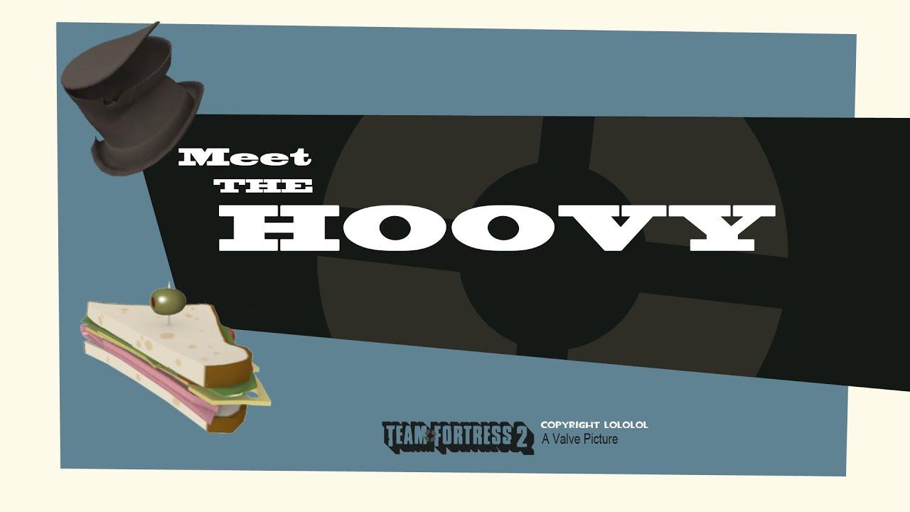 Tf2 Meet The Hoovy Youtube