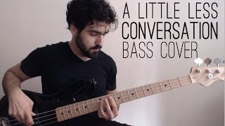 Elvis Presley - A Little Less Conversation  [Bass Cover]