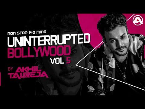 Uninterrupted Bollywood Vol 5 By DJ Akhil Talreja (2018)