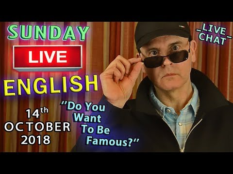 Live English Lesson - 14th October 2018 - Fame / Celebrity / Sentimentality / Weight