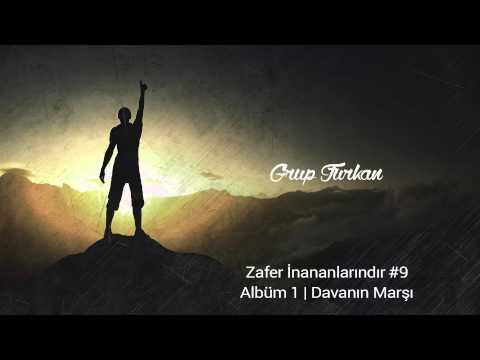 Grup Furkan   Zafer İnananlarındır - Marş   Davanın Marşı Albümünden