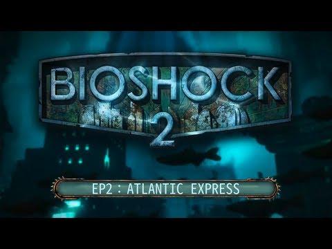 BIOSHOCK 2 ep2 Atlantic Express - PS4