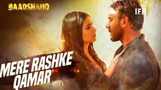 Mere Rashke Qamar | Song | Baadshaho | Ajay Devgan, Ileana Dcruz | IFH
