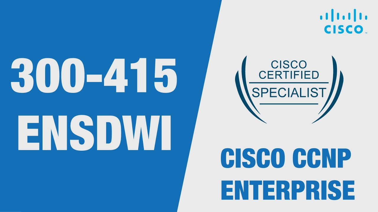 Cisco Sd Wan Certification 300 415 Ensdwi Examination Cost Prerequisite Youtube