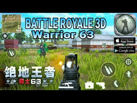 Battle Royale 3D - warriors 63 Android Gameplay Full HD by lq game