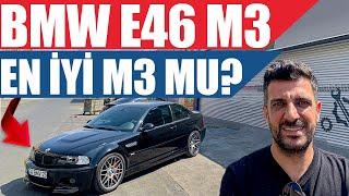 BMW E46 M3 | En İyi M3 Mü?