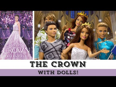 The Crown (with Dolls!) | The Selection Series