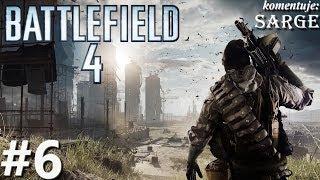 Zagrajmy w Battlefield 4 odc. 6 - Misja 6: Taszgar
