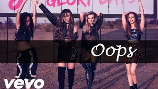Little Mix ft. Charlie Puth - Oops (Lyrics & Pictures)