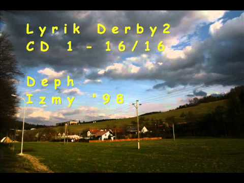 Deph - Izmy '98