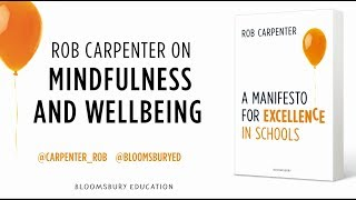 Rob Carpenter on Mindfulness and Wellbeing