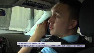 Saint-Arnoult-en-Yvelines : Les gendarmes mobilisés sur l'autoroute pour les grands départs