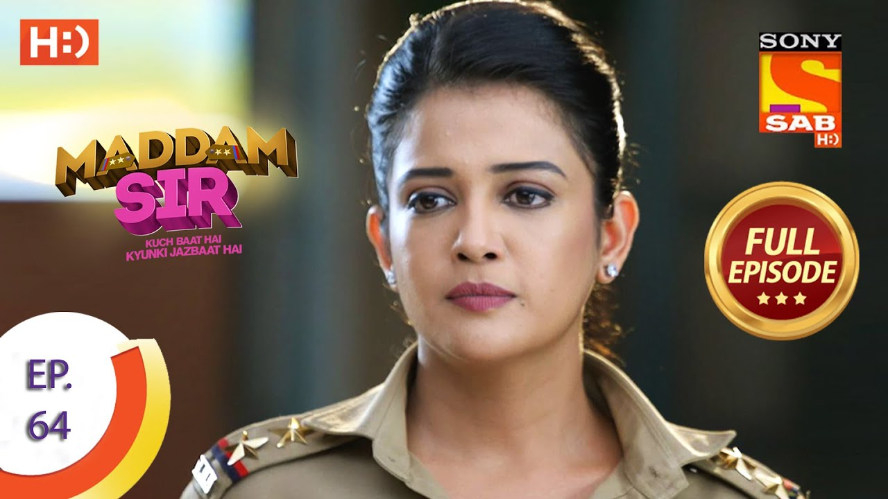 Download Maddam Sir - Ep 64  - Full Episode - 8th September 2020