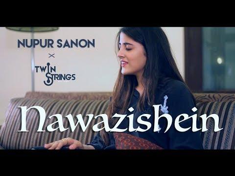 Nawazishein (Reprise) |  Nupur Sanon & TwinStrings