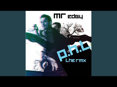 P.H.T. (mr edgy gone crazy rmx)