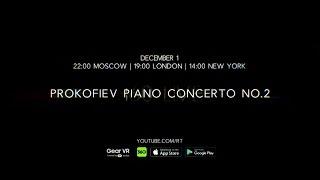 Prokofiev Piano Concerto No  2 LIVE in 360 (Promo)