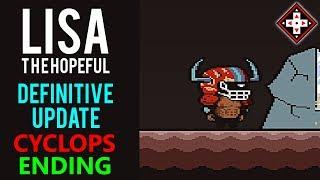 LISA The Hopeful Definitive Update Playthrough Part 27 - Cyclops Route Joy Ending