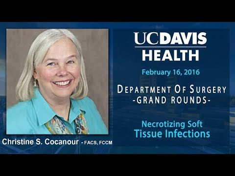 Necrotizing Soft Tissue Infections - Christine Cocanour- FACS, FCCM