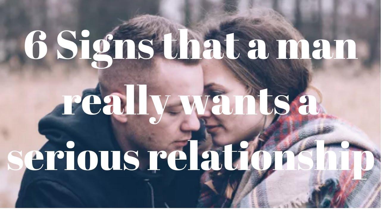 signs man wants start relationship