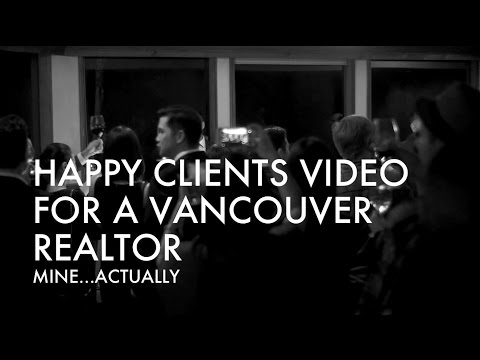 Happy Clients Video for a Vancouver Realtor