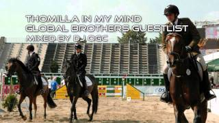 Thomilla in my Mind & Global Brothers Guestlist (mixed by dJ oGc)