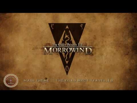 The Elder Scrolls III: Morrowind - OST - Main Theme - The Road Most Travelled