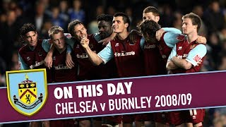 ON THIS DAY | Chelsea v Burnley 2008/09