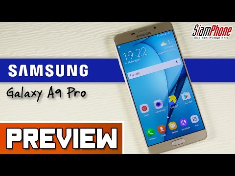 [Preview] : Samsung Galaxy A9 Pro by SiamPhone