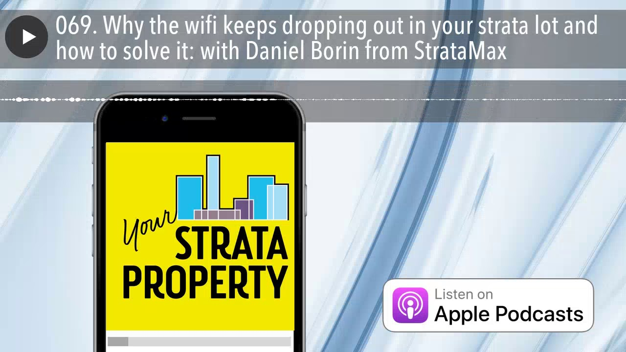 069 why the wifi keeps dropping out in your strata lot and how to
