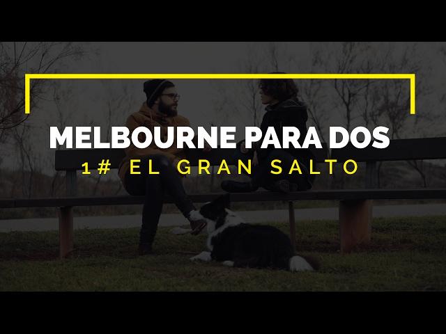 El Gran Salto - Melbourne para dos -